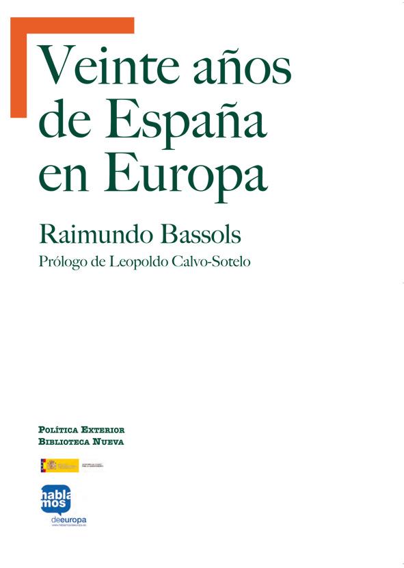 Veinte a os de espa a en europa pol tica exterior for Politica exterior de espana