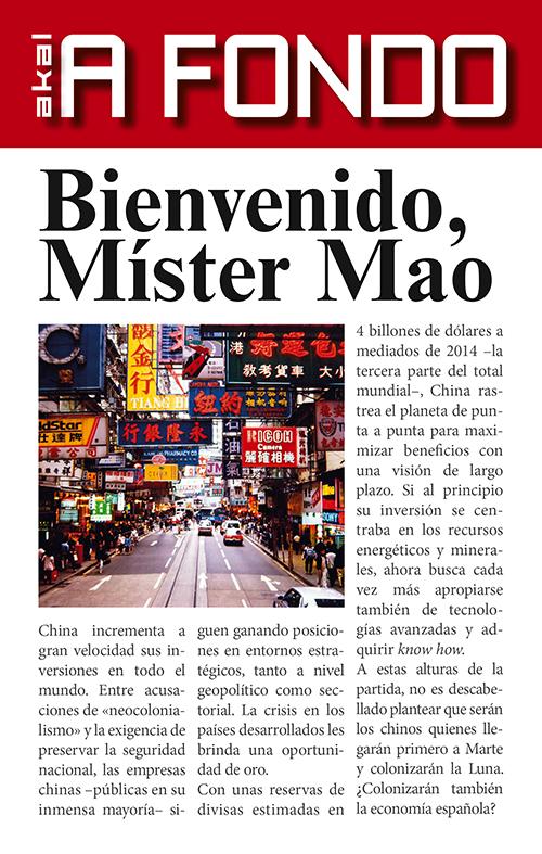 Bienvenido, Míster Mao.