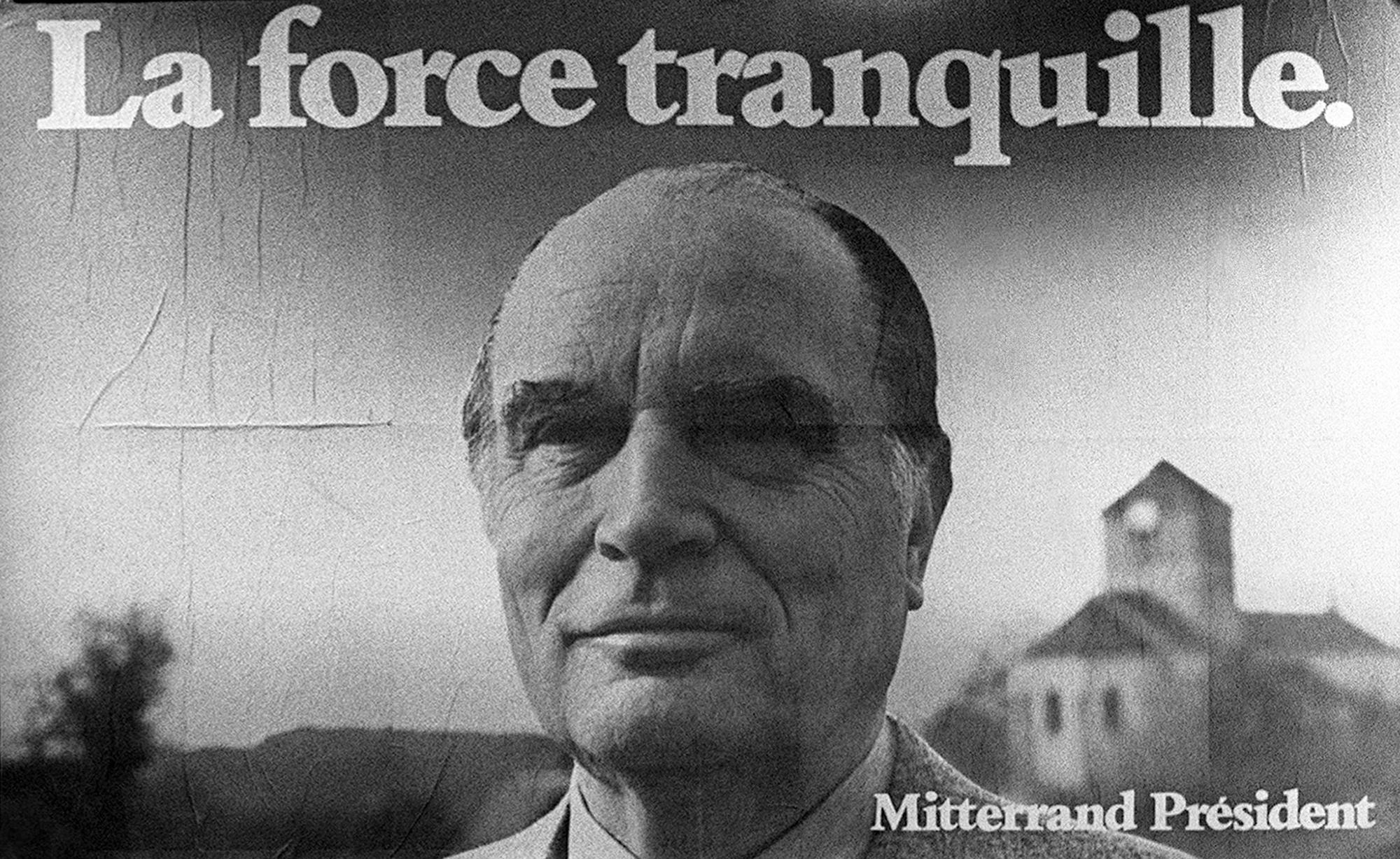 """Photo de l'affiche """"La force tranquille"""" de la campagne du candidat François Mitterrand pour les élections présidentielles prise lors du congrès d'Epinal le 8 mai 1981. (Photo by - / AFP) (Photo credit should read -/AFP via Getty Images)"""