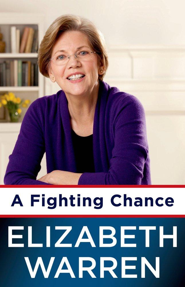 A Fighting Chance es la carta de presentación de Elizabeth Warren, paladín de la izquierda estadounidense.