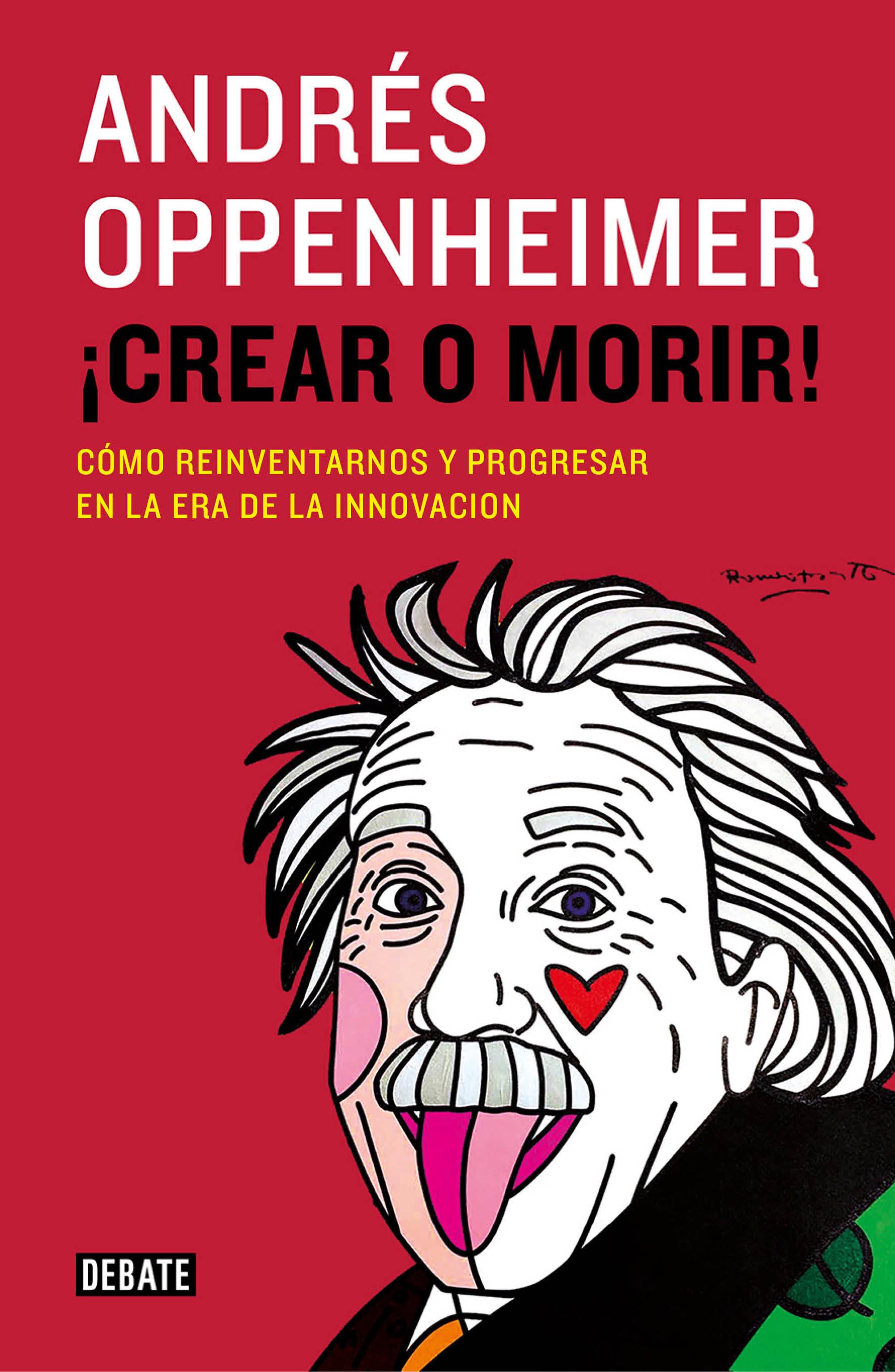crear_o_morir_andres_oppenheimer