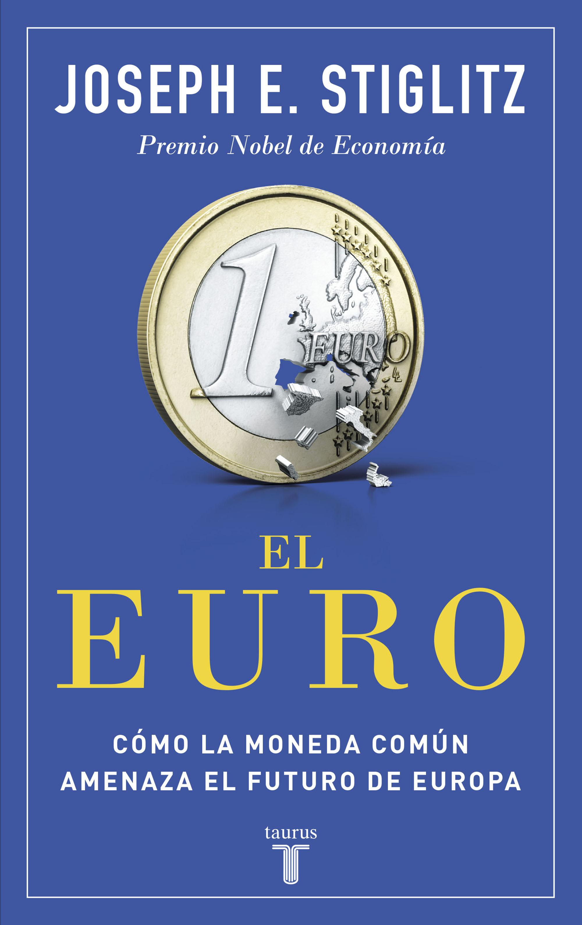 La moneda común y el futuro de Europa
