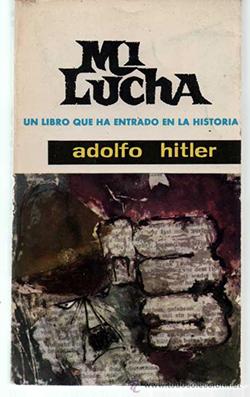 Mi Lucha, de Adolfo Hitler